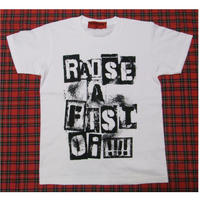 RAISE A FIST    Oi!!!!    (WHITE)