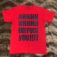 AHHHH FACK YOU(RED)