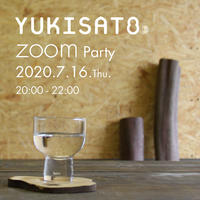 YUKISATO zoom Party [2020 summer]