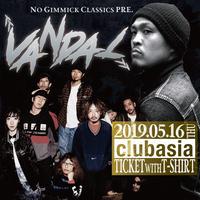 """No Gimmick Classics pre. """"VANDAL"""" 電子チケット / Tシャツ付き"""