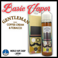 Basic Vapor 【 Gentleman 60ml 】ジェントルマン COFFEE CREAM & TOBACCO