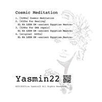 【瞑想音楽データ】Cosmic Meditation - Yasmin22