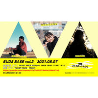 2021/08/07  BUDS BASE vol2