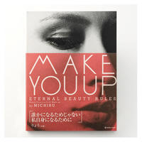 MAKE YOU UP