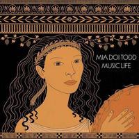 MIA DOI TODD / ミア・ドイ・トッド - Music Life
