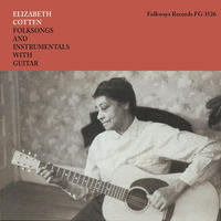 ELIZABETH COTTEN エリザベス・コットン - FOLKSONGS AND INSTRUMENTALS WITH GUITAR (LP)
