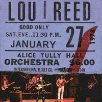 LOU REED - Live At Alice Tully Hall - Jan 27th 1973 (2nd show)