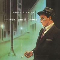 FRANK SINATRA フランク・シナトラ - In The Wee Small Hours