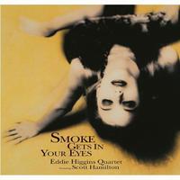 エディ・ヒギンズ&スコット・ハミルトン / 煙が目にしみる 【完全限定盤 180g重量盤】