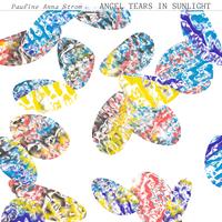 Pauline Anna Strom ポーリン・アンナ・ストローム - Angel Tears in Sunlight