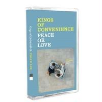 KINGS OF CONVENIENCE - PEACE OR LOVE (CASSETTE TAPE)