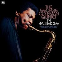 THE GEORGE COLEMAN QUINTET - IN BALTIMORE