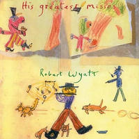 ROBERT WYATT ロバート・ワイアット - HIS GREATEST MISSES: LIMITED DARK GREEN COLOURED VINYL