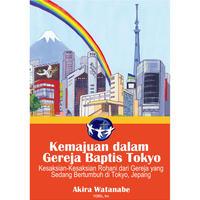 Kemajuan dalam Gereja Baptis Tokyo