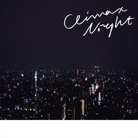 1st ep CLIMAX NIGHT
