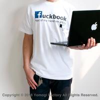 Fuckbook ファックブック Tシャツ ブラック or ホワイト