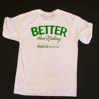 BETTER than Nothing Tシャツ White X FRESH GREEN