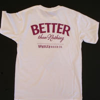 BETTER than Nothing Tシャツ White X ROSE MAGENTA