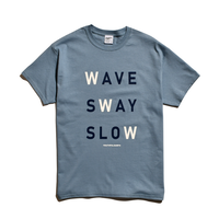 WAVE SWAY SLOW Tee / Stone Blue