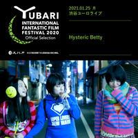 2021.01.25(月) 渋谷 ユーロライブ 「Hysteric Betty」