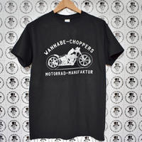 WANNABE  CHOPPERS  T shirt