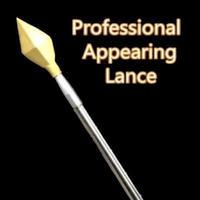プロフェッショナル・アピアリング・ランス<出現する槍>【A0022】PROFESSIONAL APPEARING LANCE