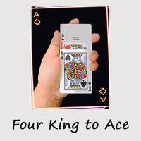 4枚のカードのW変化「フォーキングトゥエース」/Four King to Ace