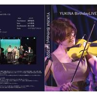 YUKINA Birthday LIVE2020 DVD
