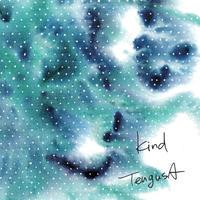 天草 -tengusa- / kind