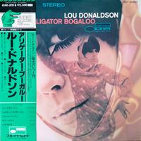 Lou Donaldson / Alligator Bogaloo