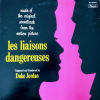 Duke Jordan / Les Liaisons Dangereuses