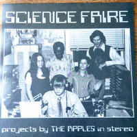 The Apples In Stereo / Science Faire