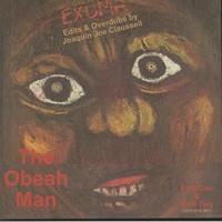Exuma / The Obeah Man (Edits & Overdubs By Joaquin Joe Claussell)