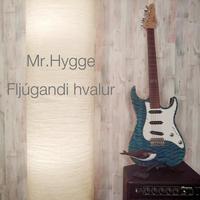 Mr. Hygge 「Fljúgandi hvalur」 (空飛ぶクジラ)