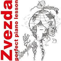 Perfect piano lesson / Zvezda 「Anniversary」