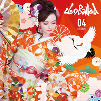 NeoBallad 4th Album『04〜寿〜』