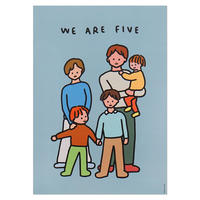 FAMILY OF FIVE 2 | A3 poster(受注生産商品)