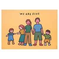 FAMILY OF FIVE | A3 poster(受注生産商品)