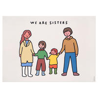 FAMILY OF FOUR 4 (SISTERS) | A3 poster(受注生産商品)
