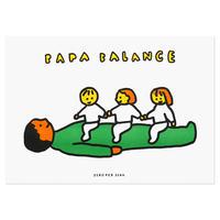 PAPA BALANCE 3   A3 RISO poster(受注生産商品)