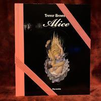 トレヴァー・ブラウン『Alice』特装版◆直筆サイン本