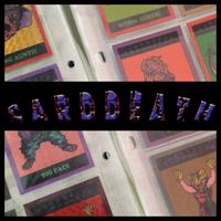 第1弾【CARDDEATH カードデス】(コンプ版)全54種