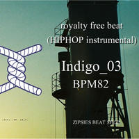 """Indigo_03"" BPM82 ZIPSIES royalty-free beat ""2018"""