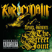 THE STREET JOINT / KUROCODAiLL
