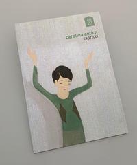 カロリーナ・ラケル・アンティッチ作品集  'Capricci'