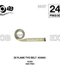 20 FLAME TYO BELT [KHAKI]