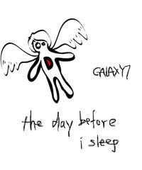 "Galaxy7 Digital Single ""the day before i sleep"" (Deluxe Edition)"