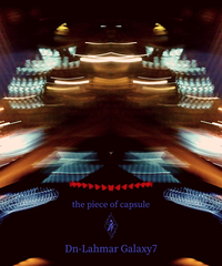"""Dn-Lahmar Galaxy7 Single """"the piece of capsule"""""""