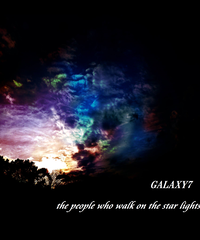 "Galaxy7  Digital Single ""the people who walk on the star lights"""