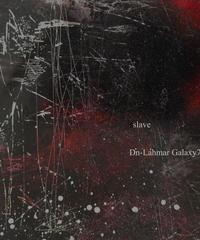 "Dn-Lahmar Galaxy7 Single ""slave"""